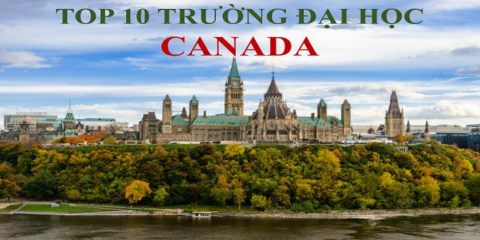 Top 10 trường đại học ở Canada có chất lượng đào tạo tốt nhất